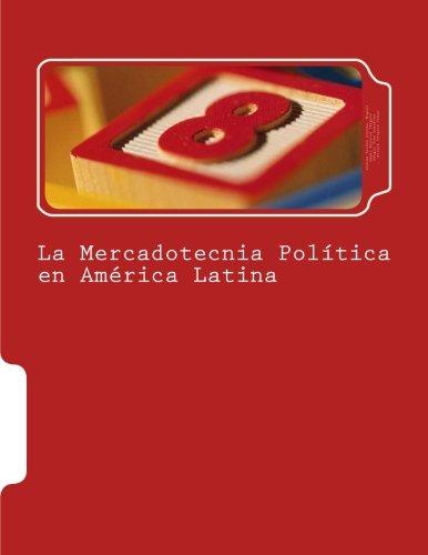 La Mercadotecnia Política en América Latina