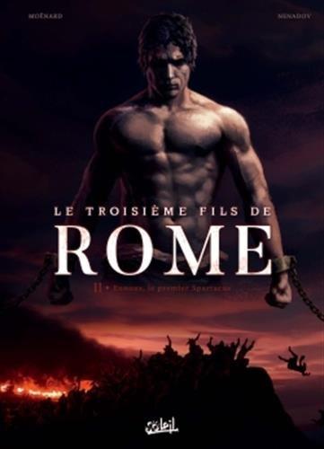 Troisième Fils de Rome T02 - Eunous, le premier Spartacus par Laurent Moenard