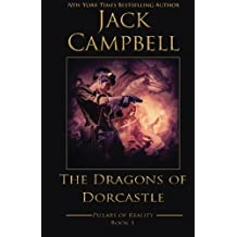 The Dragons of Dorcastle (The Pillars of Reality) (Volume 1) by Jack Campbell (2015-05-15)