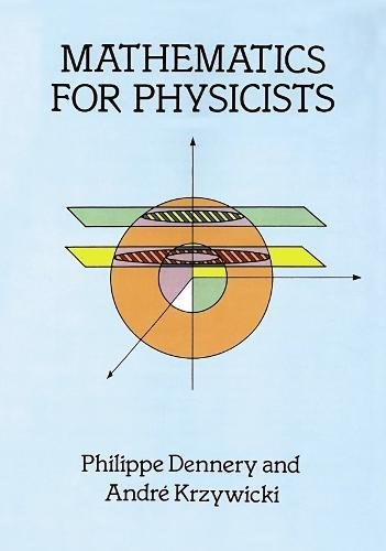 Mathematics for Physicists par Philippe Dennery