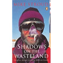 By Mike Stroud Shadows on the Wasteland (New edition) [Paperback]