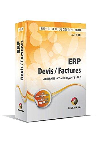 Version 2018 - Logiciel Devis Facture ERP pour Artisans, Commerçants, TPE - BIC - Bureau de Gestion LGR100 - Un an d'assistance + Mise à jour pendant un an