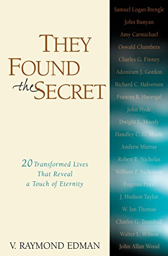 They Found the Secret: Twenty Lives That Reveal a Touch of Eternity (Clarion Classic) (English Edition) (Das Le Clarion)