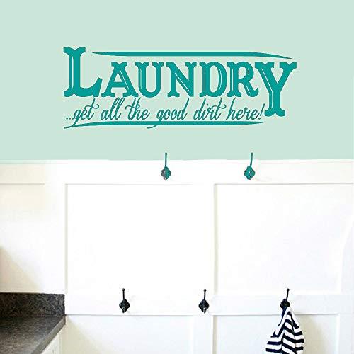 Wäsche Holen Sie sich den ganzen guten Schmutz hier Wandtattoo Waschraum Zitate Abnehmbare Wandkunst Wohnkultur Vinyl Wandaufkleber Aufkleber Wandbild Farbe-3-4 57x158cm