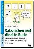 Brigg: Deutsch: Satzzeichen und direkte Rede: Arbeitsblätter und Übungen zur richtigen Zeichensetzung - 5./6. Klasse. Kopiervorlagen mit Lösungen