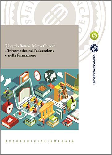 L'informatica nell'educazione e nella formazione (Collana eCampus) (Italian Edition)