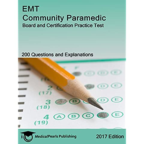 EMT Community Paramedic: Board and Certification Practice Test (English Edition)