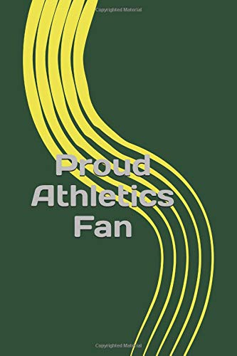 Proud Athletics Fan: A sports themed unofficial MLB notebook journal for your everyday needs por Jay Wilson