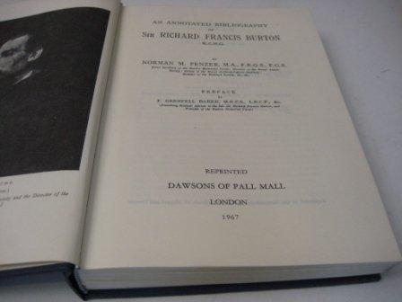 An Annotated Bibliography of Sir Richard Francis Burton K.C.M.G.