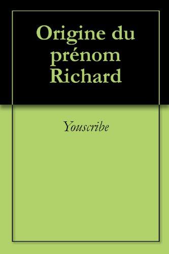 Origine du prénom Richard (Oeuvres courtes)