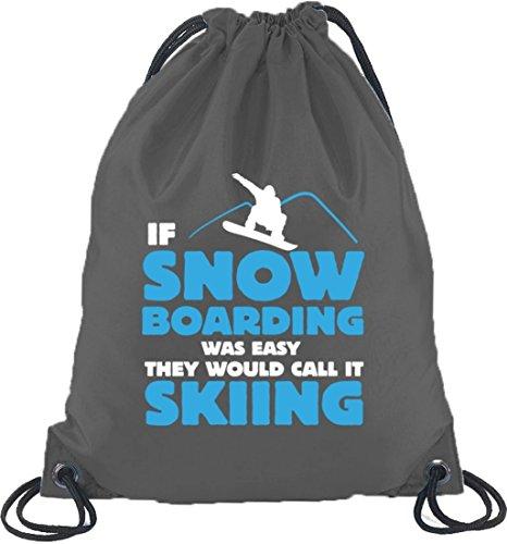 If Snowboarding Was Easy, Wintersport Après Ski Turnbeutel Rucksack Sport Beutel Dunkelgrau