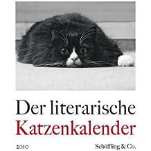 Der literarische Katzenkalender 2010: Zweifarbiger Wochenkalender
