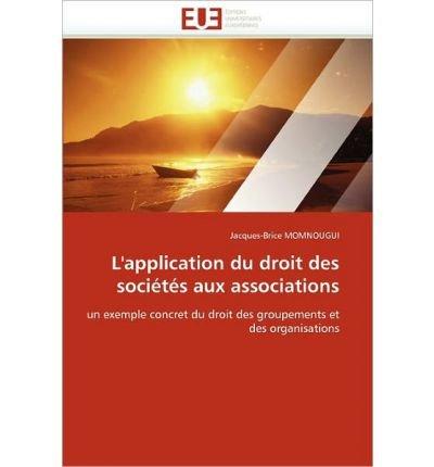 L'Application Du Droit Des Societes Aux Associations (Paperback)(French) - Common
