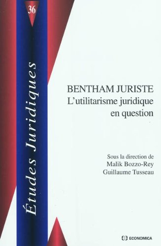 Bentham juriste par Malik Bozzo-Rey