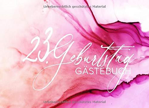 ebuch: Gäste Geburtstagsbuch Pink Hellrosa Pastell zum Eintragen Geburtstagswünsche für Geburtstagsfeier Frauen - Erinnerungsalbum 23 Jahre Liniert - Party Dekoration Buch Modern ()