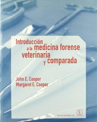 Introducción a la medicina forense veterinaria y comparada