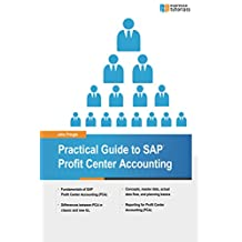 Practical Guide to SAP Profit Center Accounting (English Edition)