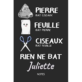 Rien ne bat Juliette - Notes: Noms Personnalisé Carnet de notes / Journal pour les filles et les femmes. Kawaii Pierre Feuille Ciseaux jeu de mots. ... de noël, cadeau original anniversaire femme.