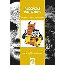 Psicópatas integrados perfil psicológico y personalidad