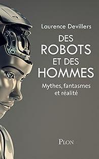 Des robots et des hommes par Laurence Devillers