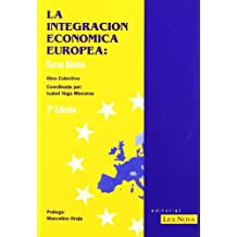 La integración económica europea