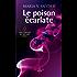 Le poison écarlate : T1 - Les portes du secret