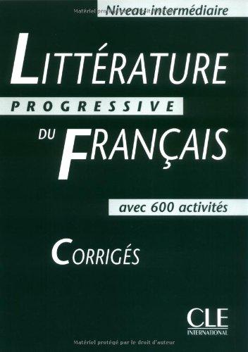 Littrature progressive du franais (Corrigs)