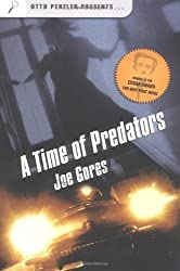 A Time of Predators (Otto Penzler Presents...) by Joe Gores (2005-03-01)