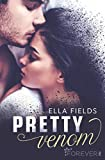 Pretty Venom: Roman (Gray Springs University 3) von Ella Fields