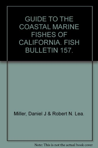 guide-to-the-coastal-marine-fishes-of-california-fish-bulletin-157