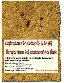 Capitulares del codice 46: Scriptorium del monasterio de suso (Escritorio Emilianense) por Valle Camacho Matute