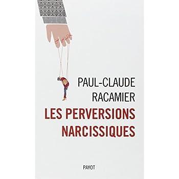 Les perversions narcissiques