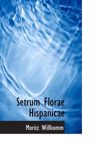 Setrum Florae Hispanicae