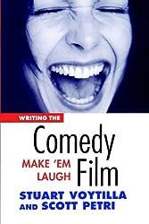Voytilla, Stuart [ Writing the Comedy Film: Make 'em Laugh [ WRITING THE COMEDY FILM: MAKE 'EM LAUGH BY Voytilla, Stuart ( Author ) Jan-01-2003[ WRITING THE COMEDY FILM: MAKE 'EM LAUGH [ WRITING THE COMEDY FILM: MAKE 'EM LAUGH BY VOYTILLA, STU