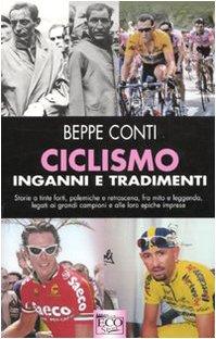 Ciclismo, inganni e tradimenti
