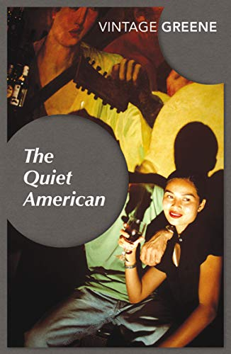The Quiet American (Vintage classics) por Graham Greene