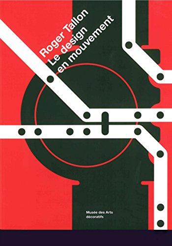 Roger Tallon : Le design en mouvement par Collectif