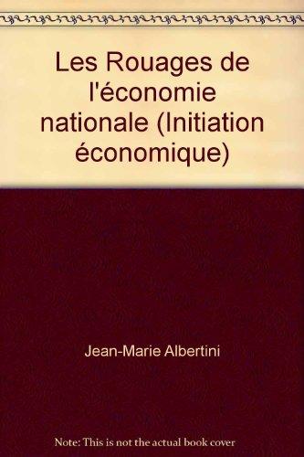 Les Rouages de l'économie nationale (Initiation économique)