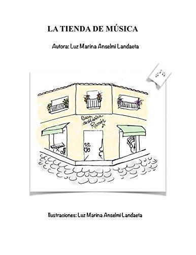 ENCANTOS CONTADOS: LA TIENDA DE MÚSICA por LUZ MARINA ANSELMI LANDAETA