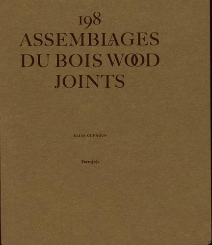 198 assemblages du bois par Elias Guenoun