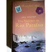 Das Mädchen am Rio Paraiso
