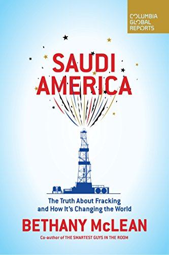Saudi america the truth about fracking and how its changing the saudi america the truth about fracking and how its changing the world by mclean fandeluxe Choice Image