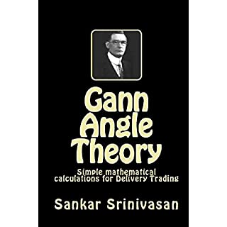 Gann Angle Theory: Simple mathematical calculation for delivery trading (English Edition)