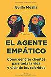 Best Agente inmobiliario Libros - EL AGENTE EMPÁTICO: Como conseguir clientes para toda Review