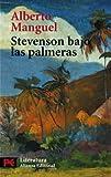 Stevenson bajo las palmeras / Stevenson under the palm trees