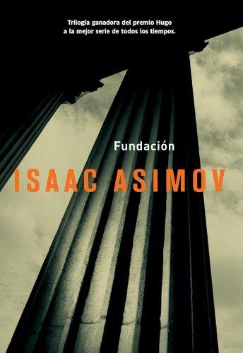 Fundación (Solaris ficción) por Issac Asimov