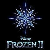 Frozen 2 (Original Motion Picture Soundtrack)