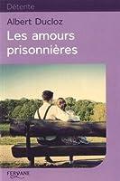 Les amours prisonnières © Amazon