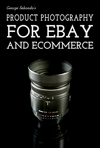 Product Photography Tips for Ebay and Ecommerce: Your Complete ...