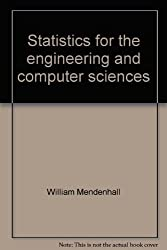 Statistics for the engineering and computer sciences [Hardcover] by William M...